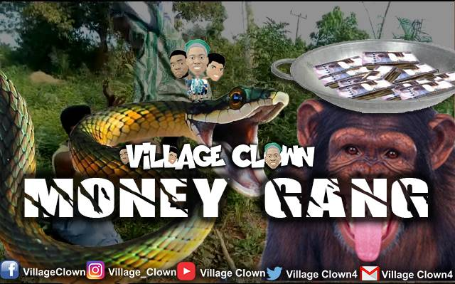 [Comedy] Village Clown – Money Gang (Jamb Snake & Senator Monkey)