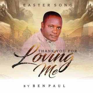 Ben Paul - Thank You For Loving Me