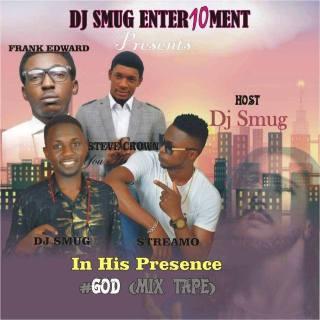 DJ Smug - In His Presence (#God Mixtape)