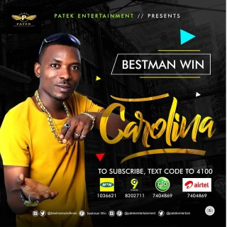 [Sponsored-Ads] Bestman Win's Carolina Track Is Now On All 9ja Network Caller's Tune (Subscribe Now)