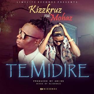 Kizzkruz ft. Mohaz - Temidire