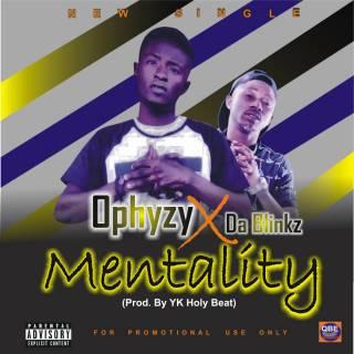 Ophyzy ft. Da Blinkz - Mentality