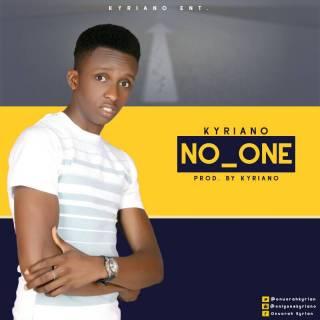 Kyriano - No One