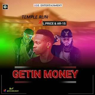 Temple Run ft. L.Price & AR-15 - Getin Money