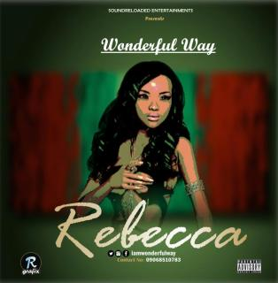 Wonderful Way - Rebecca