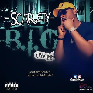 Scarlety - B.I.G (Abiggi)