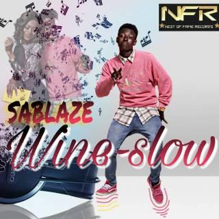 Sablaze - Whine Slow