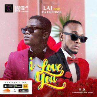 LAJ ft. Da Emperor - I Love You