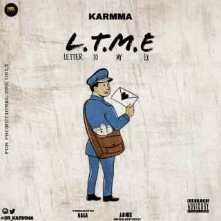 Karmma - Letter To My Ex (L.T.M.E)