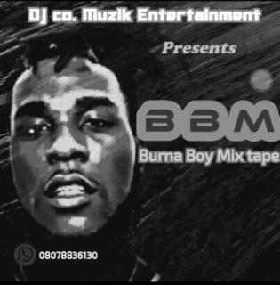 Super DJ Co - Best Of Burna Boy (BBM)