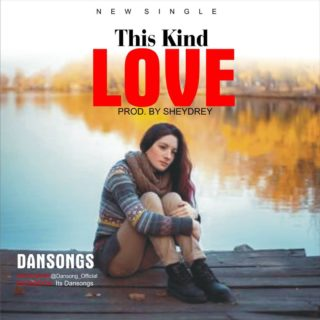 Dansong - This Kind Love