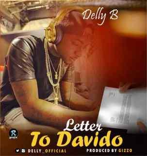 Delly B - Letter To Davido
