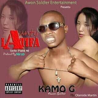 Kamo G - Aunty Latifa