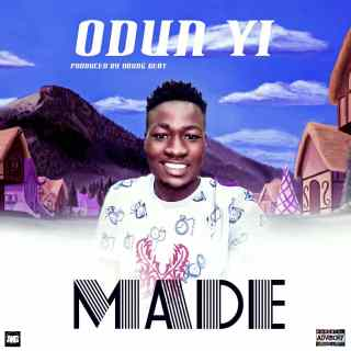 Made - This Year (Odun Yi)