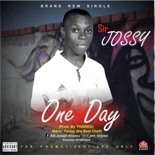 Sir Jossy - One Day