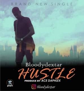 Bloodydextar - Hustle