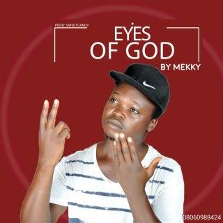 Mekky - Eyes Of God