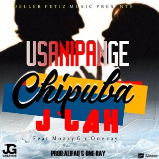 J'lah ft. Mozzy G & One Ray - Chipuba