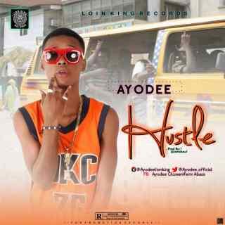 Ayodee - Hustle