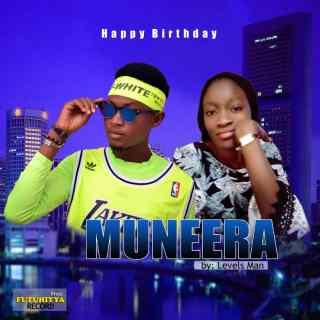Levels Man - Muneerat (Happy Birthday)