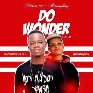Masco-Tee ft. Runny Kay - Do Wonder (Cover)