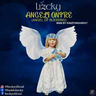 Lizcky - Angeli Onire (Angel Of Blessing)