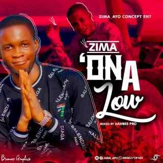 Zima - On A Low