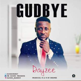 Dayzee - Gudbye