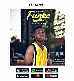 SirFav ft. Ceeza Ace - Funke