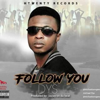 DYS – Follow You