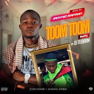 Jahvhio - Toom Toom (DJ Teebarm Refix)