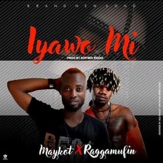 Maykot ft. Wymtee Raggamufin - Iyawo Mi