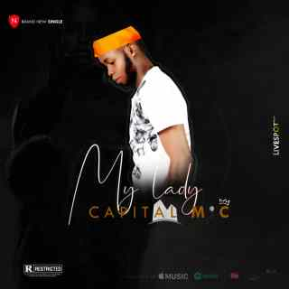 Capital MIC - My Lady