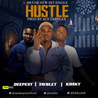 Deepest ft. Tayblet & Kdsky - Hustle