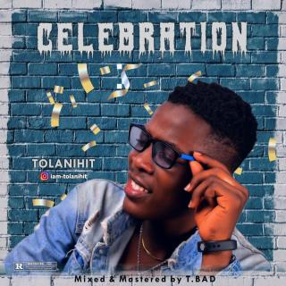 TolaniHit - Celebration