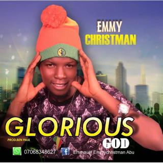 Emmy Christman - Glorious God