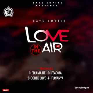[The EP] Days Empire - Love In The Air Tracklist