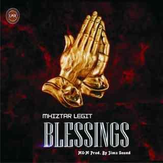Mhiztar Legit – Blessings