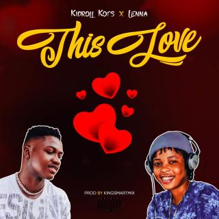 Kidroll ft. Lenna - This Love
