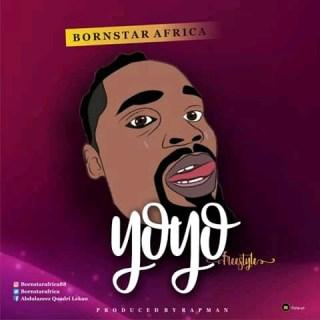 Bornstar Africa - Yoyo (Freestyle)