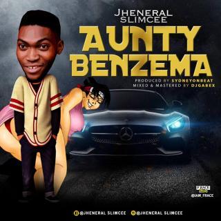 Slimcee - Aunty Benzema