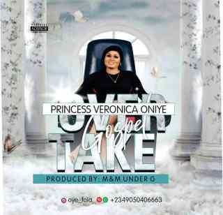 [PR-Music] Princess Veronica Oniye - Overtake