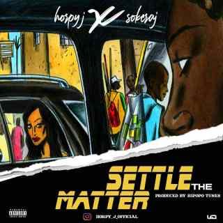 [PR-Music] Horpy J ft. Sokeraj - Settle The Matter
