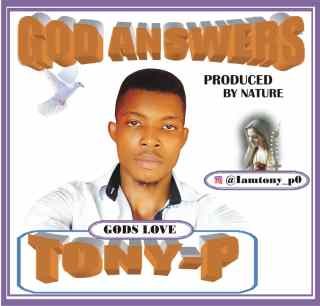 [PR-Music] Tony-P - God Answers