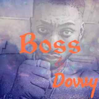 [PR-Music] Dovvy - Boss