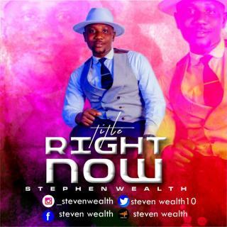 [PR-Music] Stephen Wealth - Right Now
