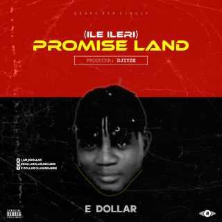 E Dollar - Ile Ileri (Promise Land)