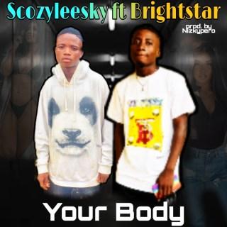 Scozyleesky ft. Brightstar - Your Body