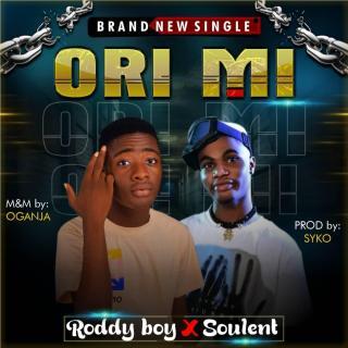 Roddy Boy ft. Soulent - Ori Mi