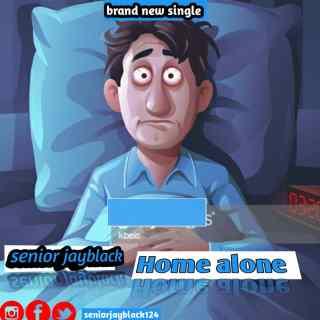 Senior Jayblack - Home Alone